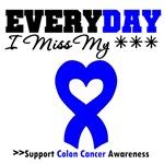 Colon Cancer Everyday I Miss Someone Special Shirt
