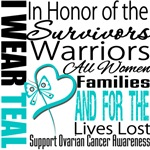 I Wear a Teal Ribbon Tribute Ovarian Cancer Gifts