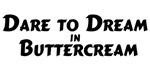 Dream in Buttercream