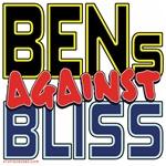 BENs Against Bliss [APPAREL]