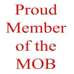 Proud Member of the MOB