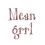 Mean Grrl