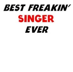 Best Freakin' Singer Ever