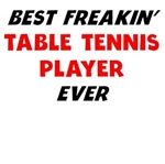 Best Freakin' Table Tennis Player Ever