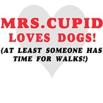 MRS CUPID LOVES DOGS and CATS