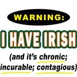 WARNING I HAVE IRISH