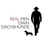 Real Men Own Dachshunds