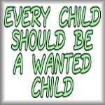 Every child should be a wanted child