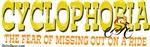 CYCLOPHOBIA