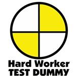 HARD WORKER TEST DUMMY