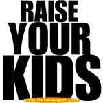 Raise Your Kids