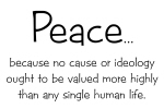 Peace because...