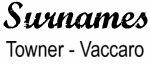 Vintage Surname - Towner - Vaccaro