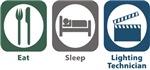 Eat, Sleep, Lighting Technician