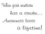 Awareness lasts/newborn stroke
