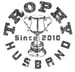 Trophy Husband Since 2010