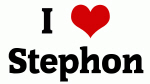 I Love Stephon
