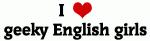 I Love geeky English girls