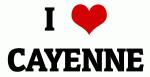 I Love CAYENNE