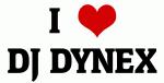 I Love DJ DYNEX
