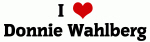 I Love Donnie Wahlberg