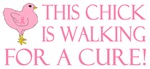 This Chick is Walking For a Cure!