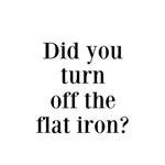 Flat Iron Reminder