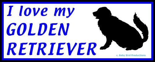 I LOVE MY DOG - GOLDEN RETRIEVER