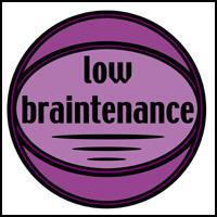 LOW BRAINTENANCE T-SHIRTS & GIFTS