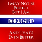 Not Perfect, But Norwegian