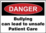 Bullying unsafe Patient