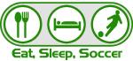 Eat Sleep Soccer 5