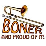 Boner - And Proud of It