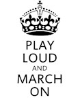 Play Loud and March On