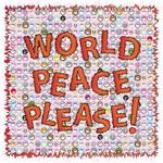 World Peace Please