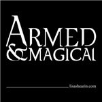 Armed & Magical