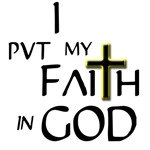 Faith in God t-shirts, Religious Buttons, Mugs