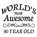 Most Awesome 16 - 90 Years Old