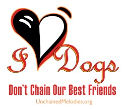 I Love Dogs: Don't Chain Our Best Friends