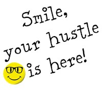 Smile, your hustle is here! (men's)