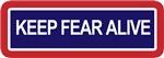 Keep Fear Alive