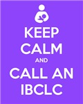 Keep Calm and Call an IBCLC