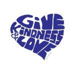 Give Kindness and Love - Blue