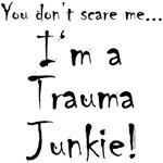YDSM Trauma Junkie