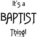 It's a Baptist Thing!