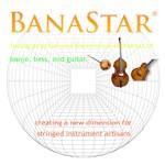 BanaStar® - Creating A New Dimension