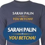 Sarah Palin - You Betcha!