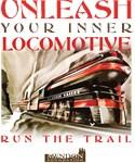 Unleash Your Inner Locomotive - RUN