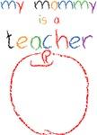 My Mommy-Teacher