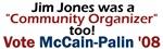 Jim Jones was a Community Organizer, too!